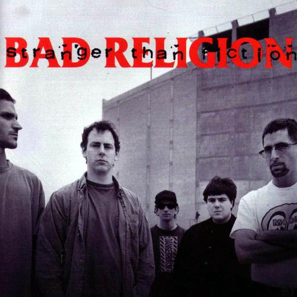 "BAD RELIGION ""STRANGER THAN FICTION"""