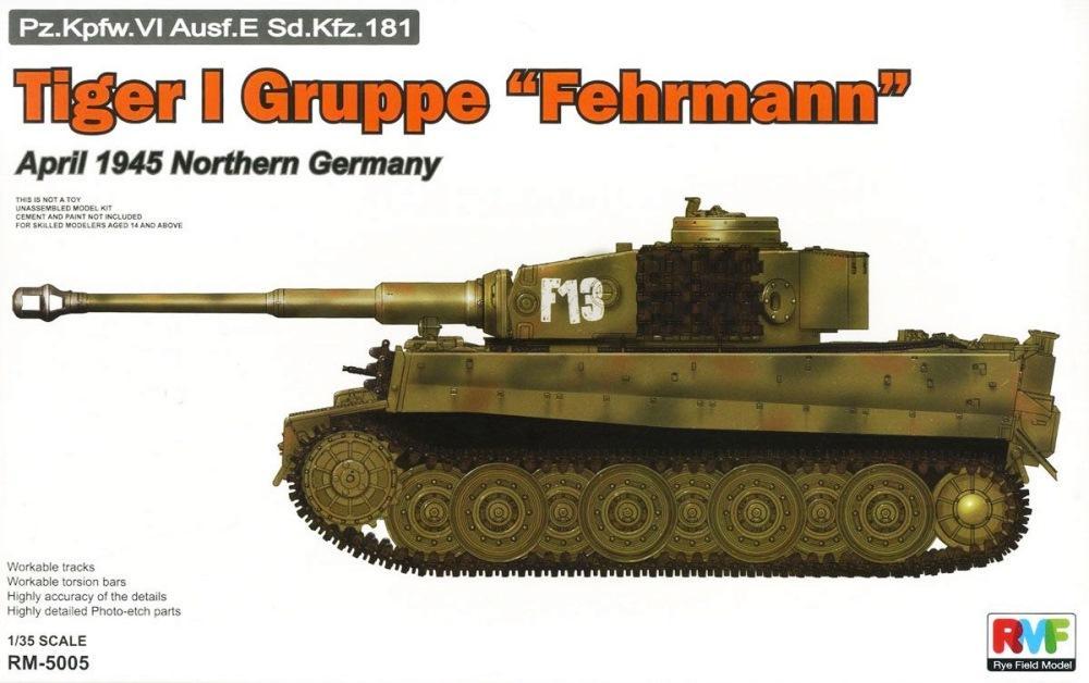 RYE FIELD MODELS 5005 German Pz.Kpfw.VI Ausf.E Tiger I 'Gruppe Fehrmann' (April, 1945)