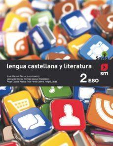 S.M. 2 ESO LENGUA CASTELLANA Y LITERATURA. PROYECTO SAVIA