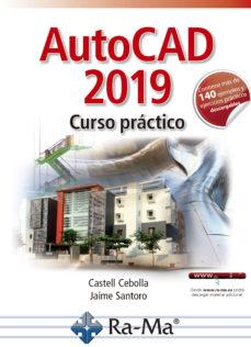 Ra-Ma AUTOCAD 2019 CURSO PRÁCTICO