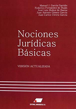 EDITORIAL UNIVERSITAS NOCIONES JURÍDICAS BÁSICAS