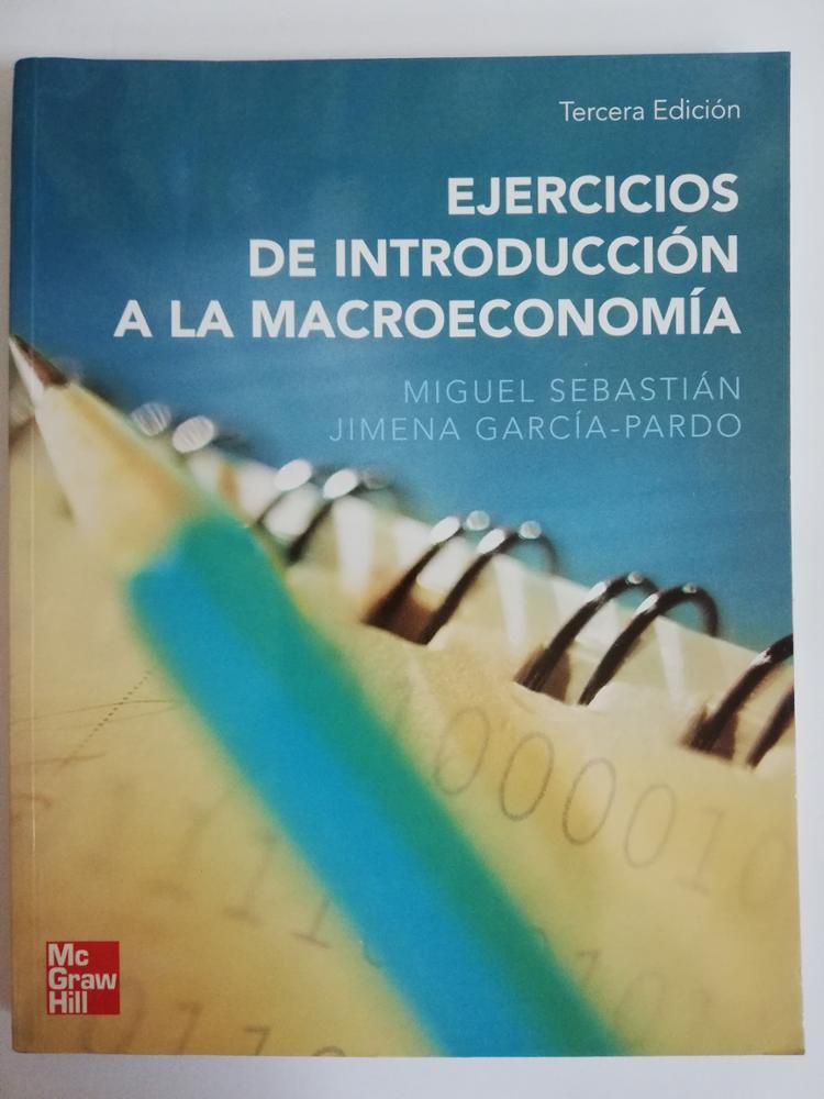 McGRAW HILL EJERCICIOS DE INTRODUCCIÓN A LA MACROECONOMÍA