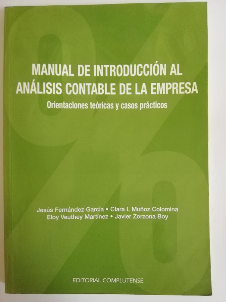 EDITORIAL COMPLUTENSE MANUAL DE INTRODUCCIÓN AL ANÁLISIS CONTABLE DE LA EMPRESA
