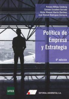 EDITORIAL UNIVERSITAS POLÍTICA DE EMPRESA Y ESTRATEGIA