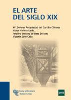 EDITORIAL UNIVERSITARIA RAMÓN ARECES EL ARTE DEL SIGLO XIX