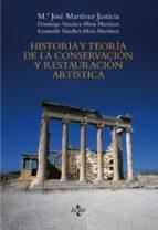 TECNOS HISTORIA Y TEORÍA DE LA CONSERVACIÓN Y RESTAURACIÓN ARTÍSTICA