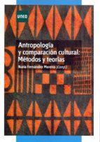 UNED ANTROPOLOGÍA Y COMPARACIÓN CULTURAL:MÉTODOS Y TÉCNICAS