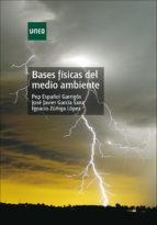 UNED BASES FÍSICAS DEL MEDIO AMBIENTE