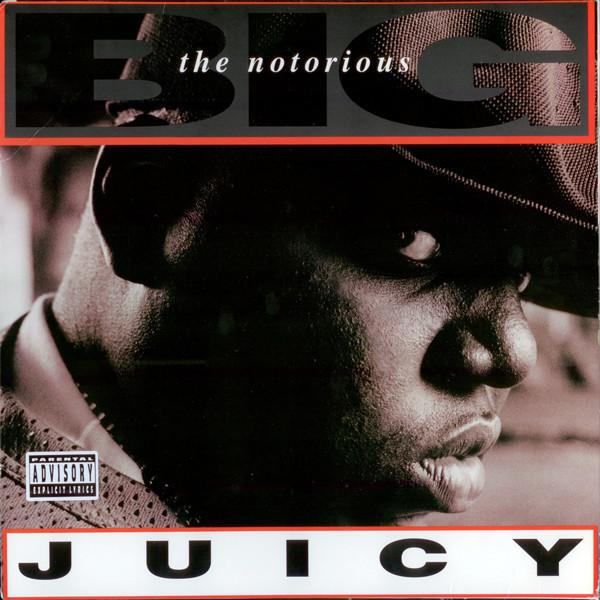 "12'' THE NOTORIOUS BIG ""JUICY"""