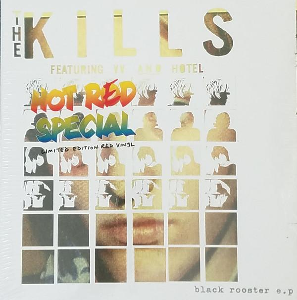 "EP 10'' THE KILLS ""BLACK ROOSTER"" RSD 2017"