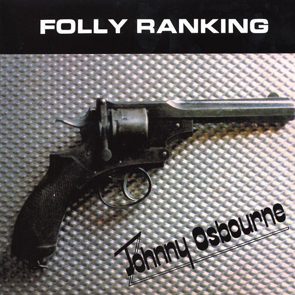 "LP JOHNNY OSBOURNE ""FOLLY RANKING"""