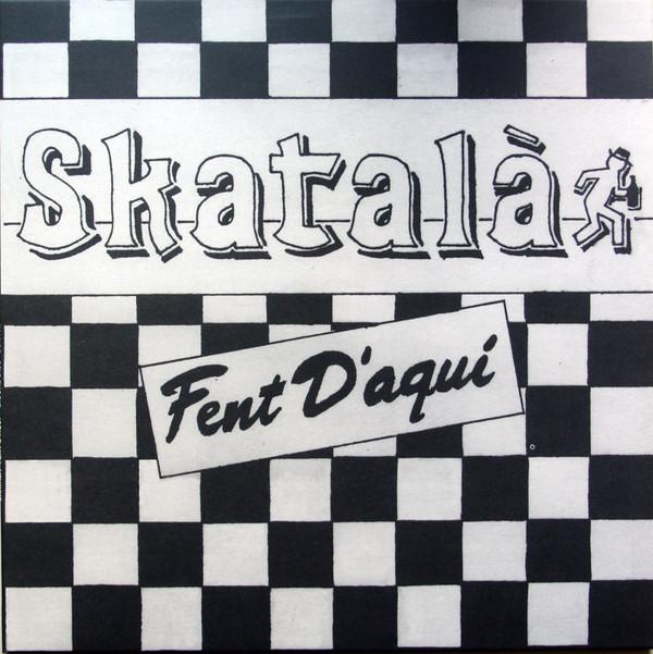 """LP SKATALÀ """"FENT D'AQUI"""""""