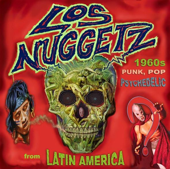 4CD Various – Los Nuggetz - 1960's Punk, Pop And Psychedelic Music From Latin America