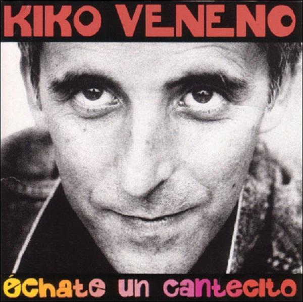 LP Kiko Veneno – Échate Un Cantecito (Edición 20 Aniversario) 2LP
