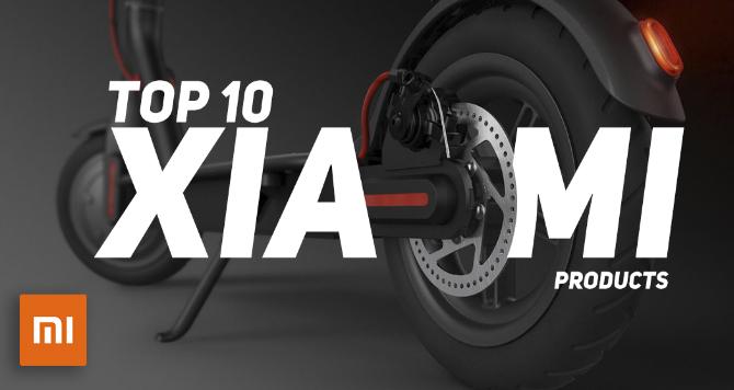 TOP 10 XIAOMI